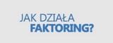 Co o faktoringu wiedzą polskie firmy?