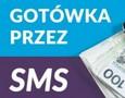 Pożyczka SMS bez zaświadczeń